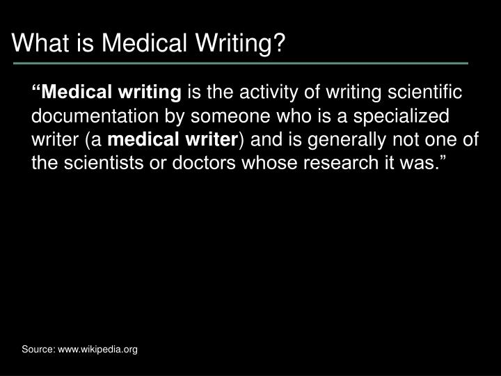 What is medical writing