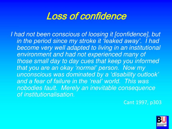 Loss of confidence
