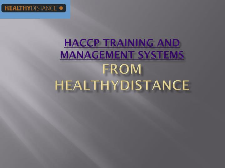 Haccp training and management systems from healthydistance