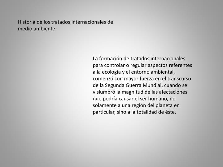 Historia de los tratados internacionales de