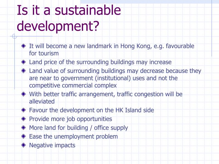 Is it a sustainable development?