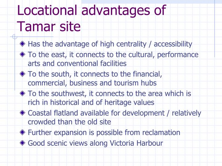 Locational advantages of Tamar site