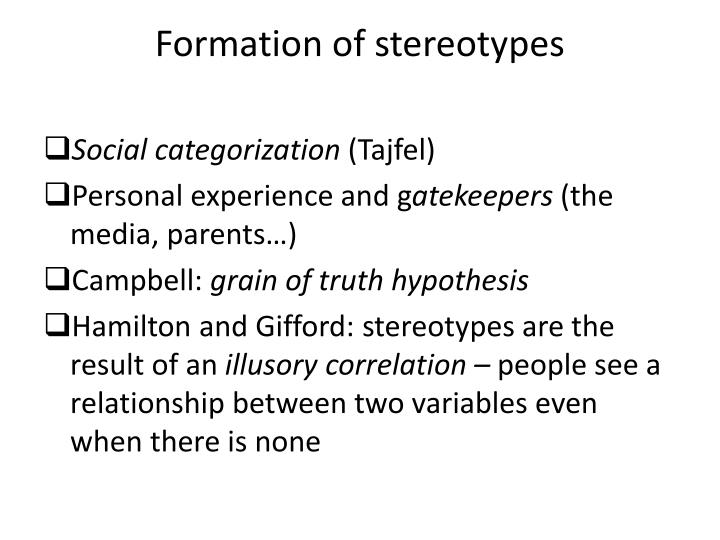 Formation of stereotypes
