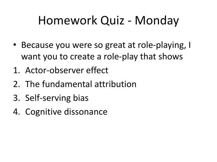 Homework Quiz - Monday