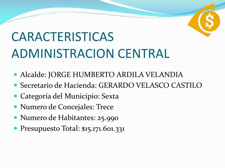 CARACTERISTICAS ADMINISTRACION CENTRAL