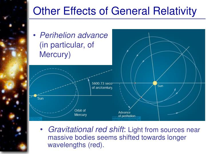 Other Effects of General Relativity