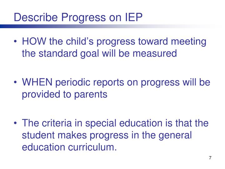 Describe Progress on IEP