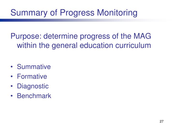 Summary of Progress Monitoring