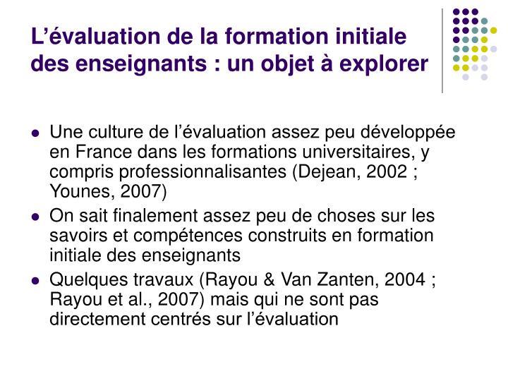 L'évaluation de la formation initiale des enseignants : un objet à explorer