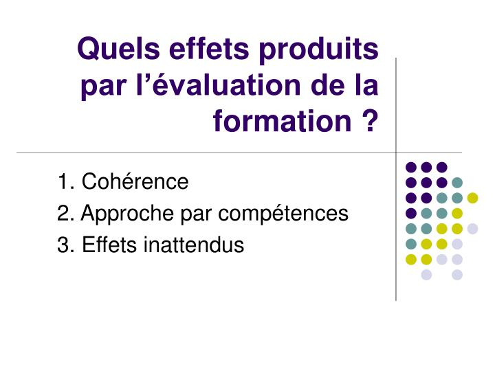 Quels effets produits par l'évaluation de la formation ?
