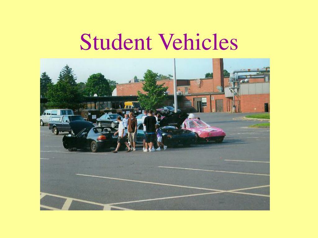 Student Vehicles