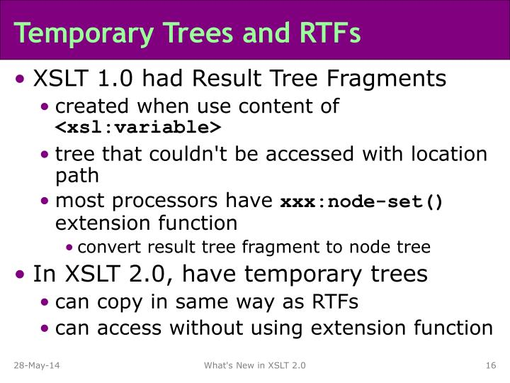 Temporary Trees and RTFs