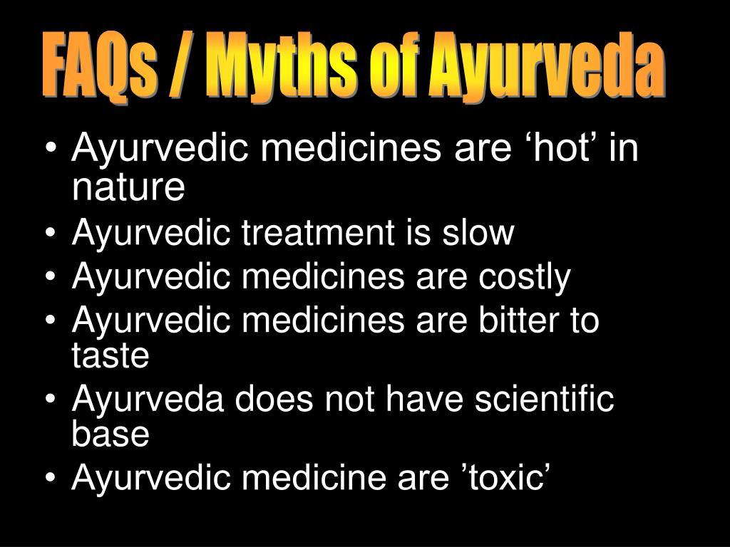 FAQs / Myths of Ayurveda