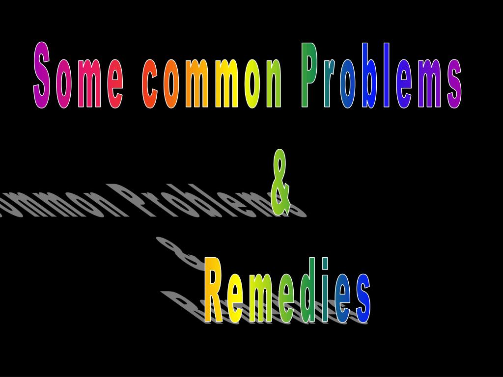 Some common Problems