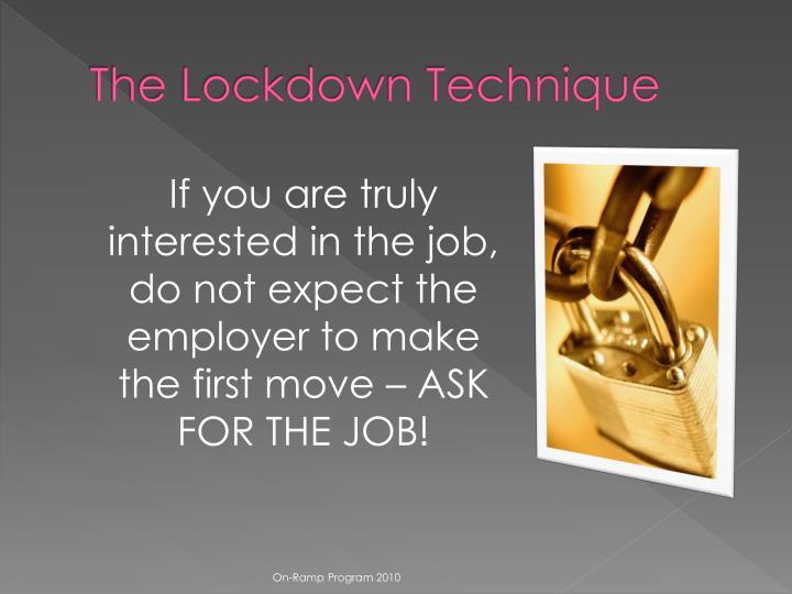 The Lockdown Technique