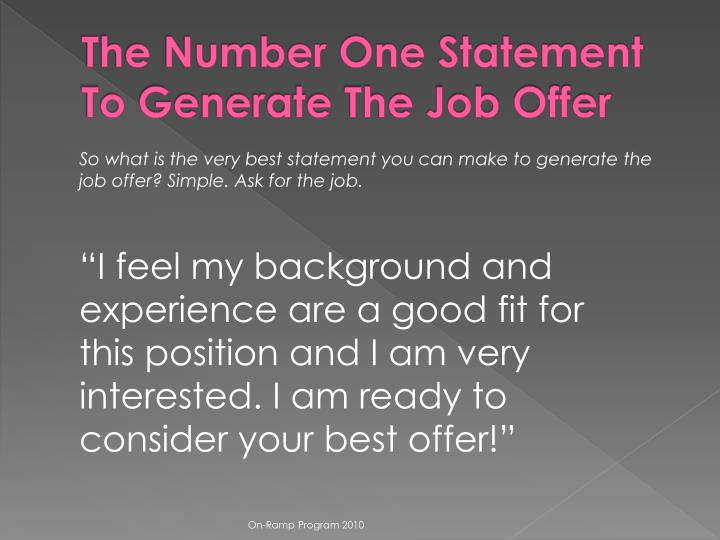 The Number One Statement To Generate The Job Offer