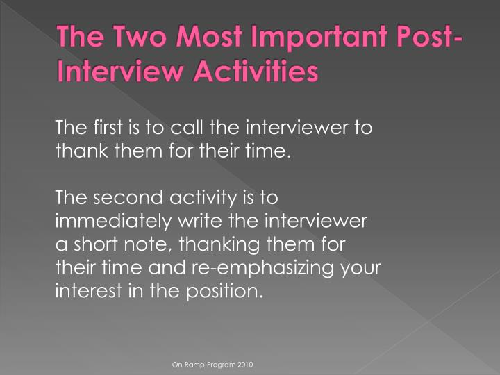 The Two Most Important Post-Interview Activities
