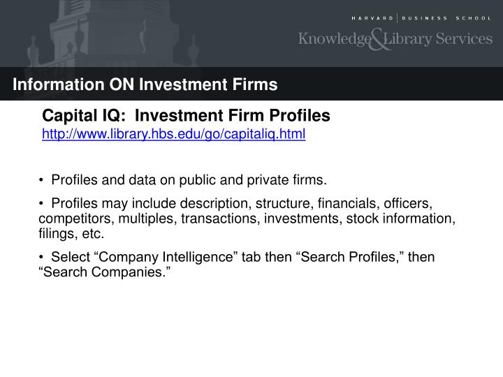 Capital IQ:  Investment Firm Profiles