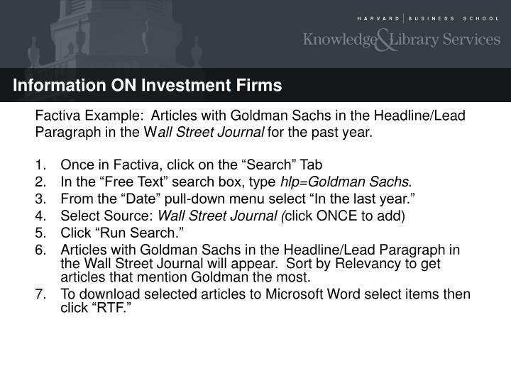 Factiva Example:  Articles with Goldman Sachs in the Headline/Lead Paragraph in the W