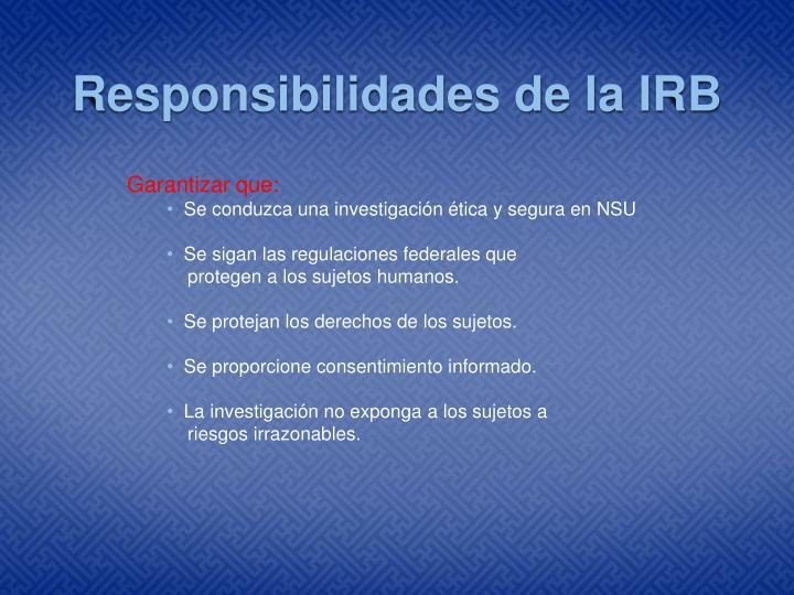 Responsibilidades de la IRB