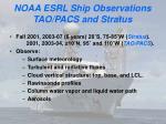 noaa esrl ship observations tao pacs and stratus