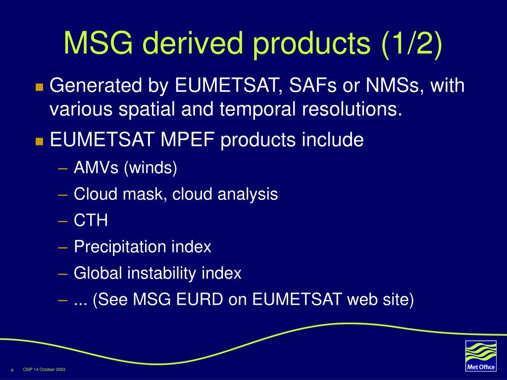MSG derived products (1/2)