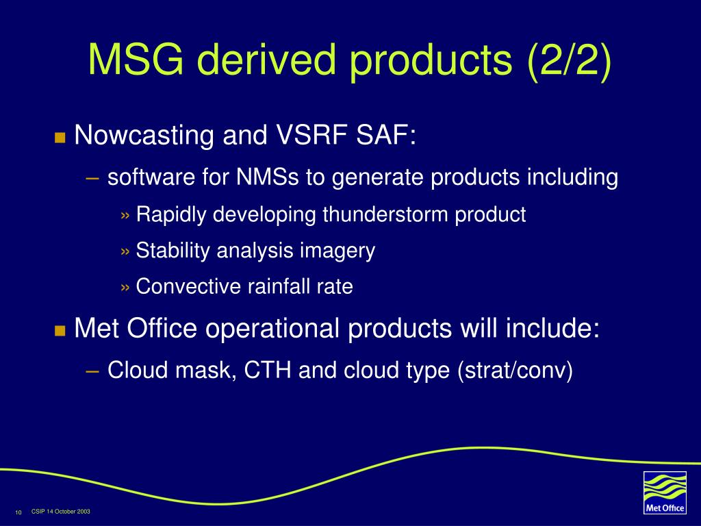 MSG derived products (2/2)