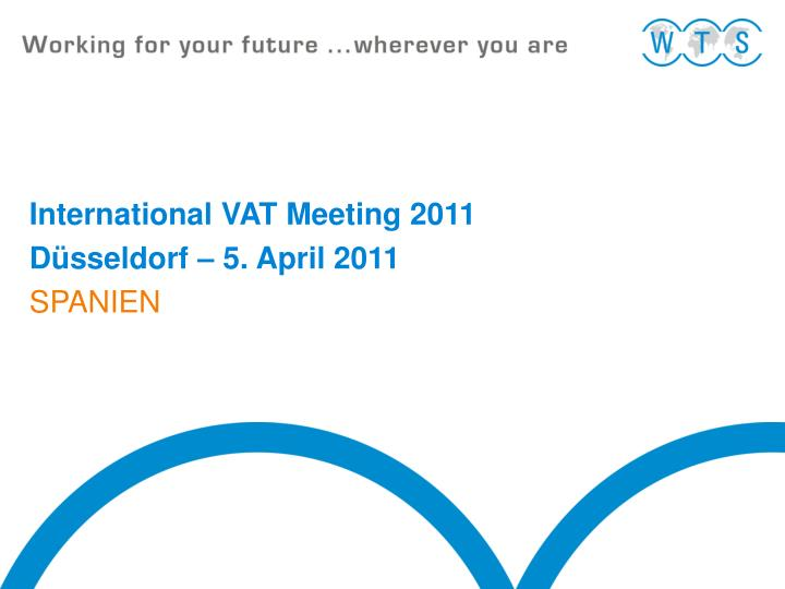 International VAT Meeting 2011