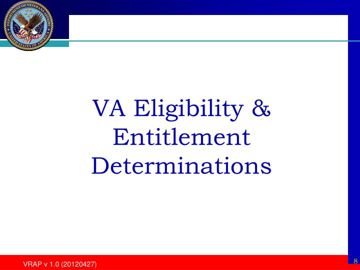 VA Eligibility & Entitlement Determinations