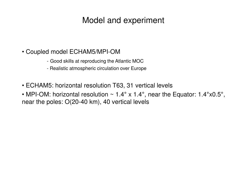 Model and experiment