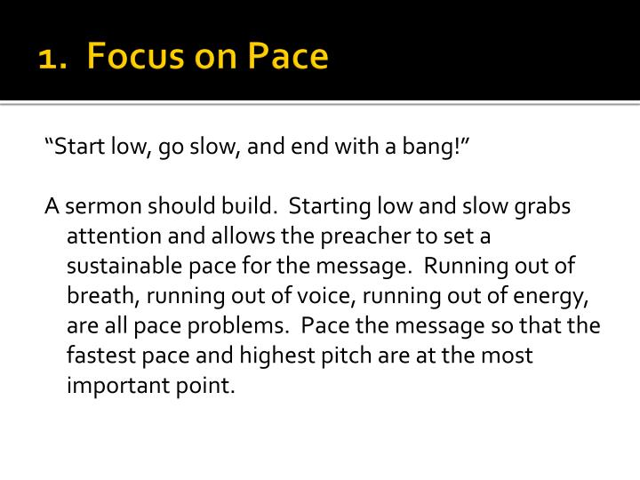 1 focus on pace