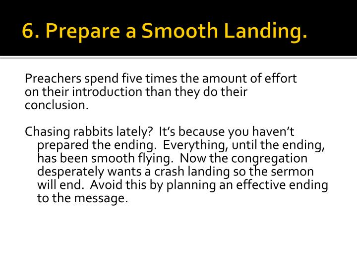 6. Prepare a Smooth Landing.