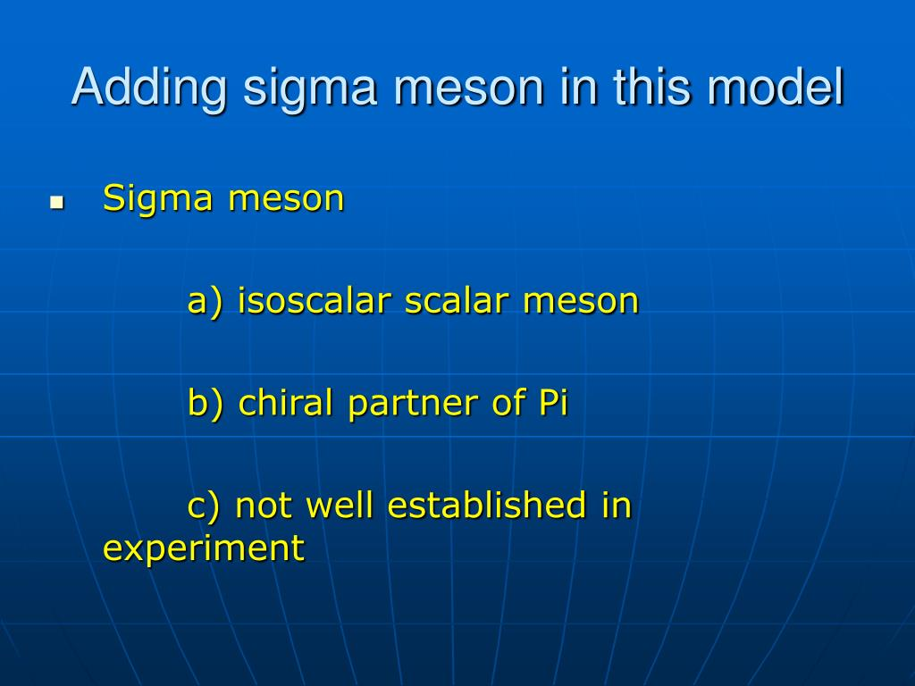 Adding sigma meson in this model