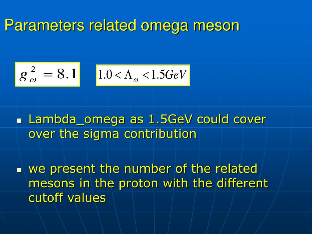 Parameters related omega meson
