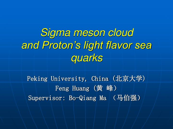 Sigma meson cloud and proton s light flavor sea quarks