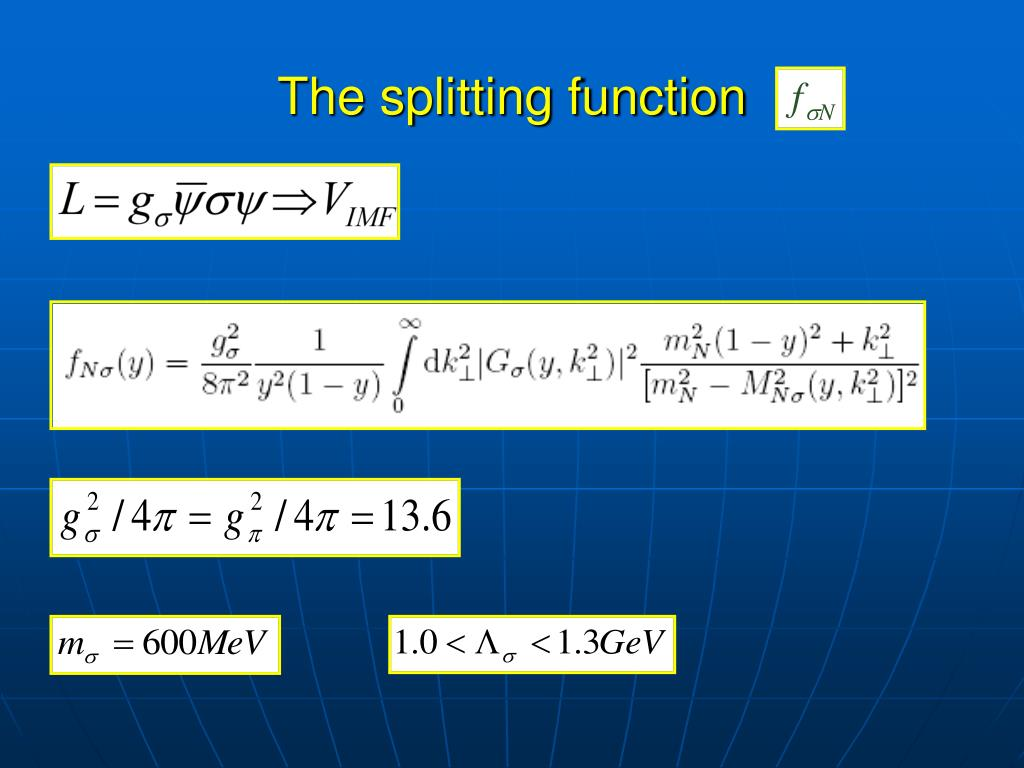 The splitting function