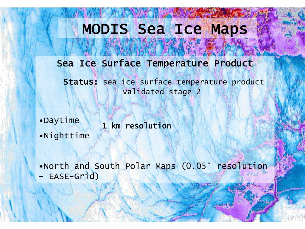 MODIS Sea Ice Maps