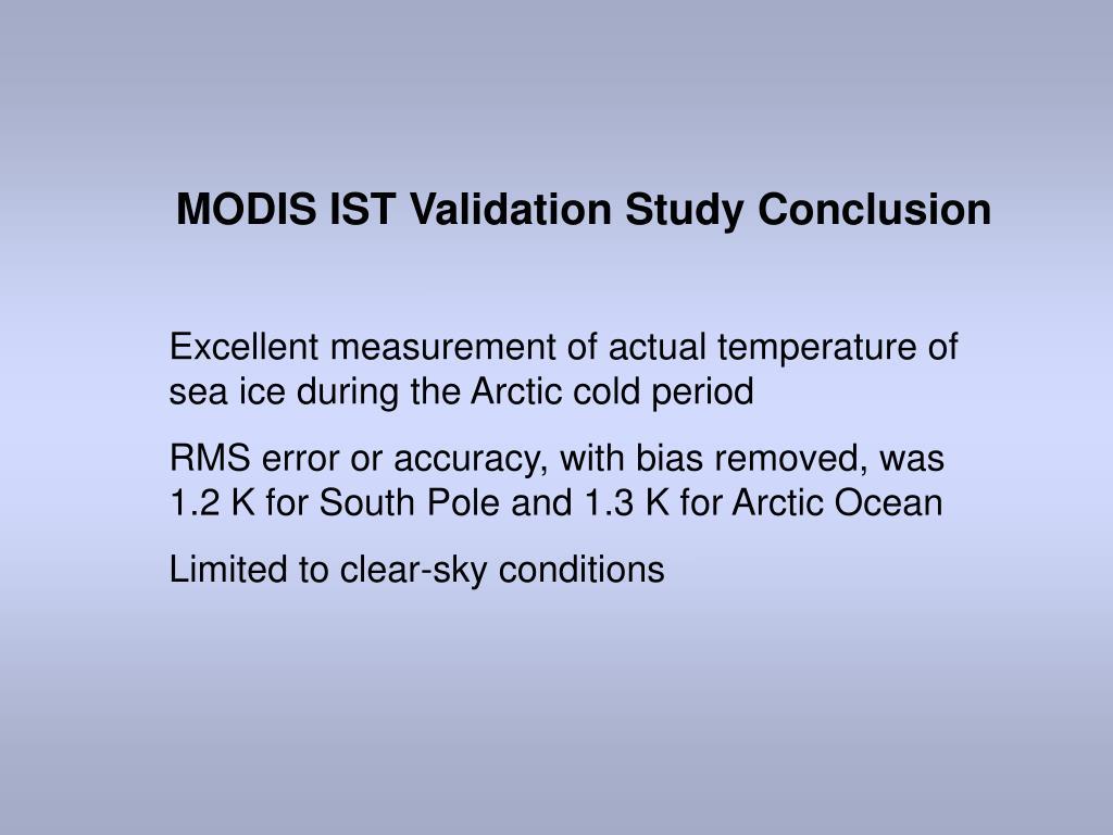 MODIS IST Validation Study Conclusion