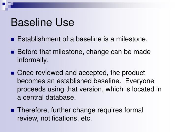 Baseline Use