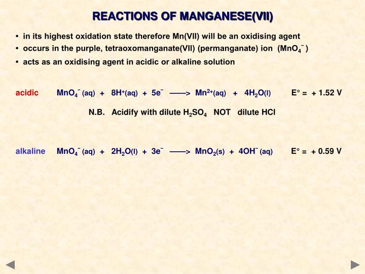 REACTIONS OF MANGANESE(VII)