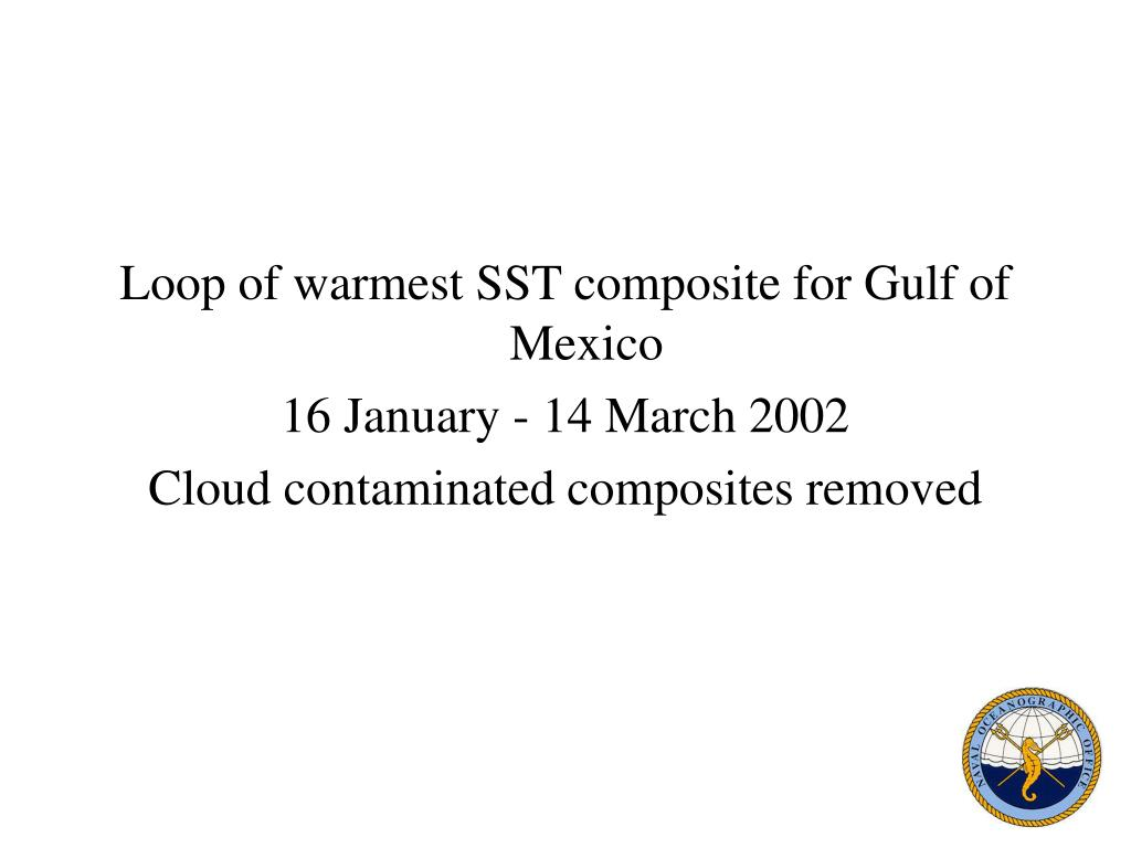 Loop of warmest SST composite for Gulf of Mexico