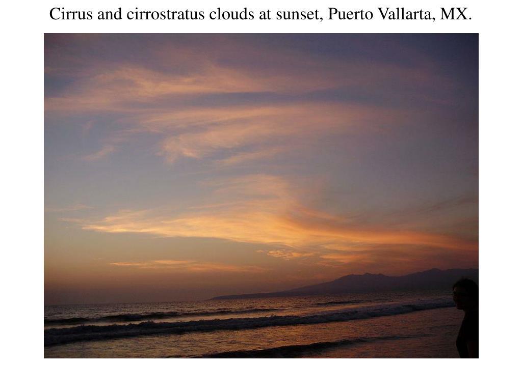 Cirrus and cirrostratus clouds at sunset, Puerto Vallarta, MX.