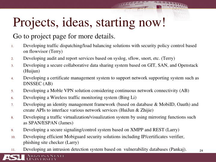Projects, ideas, starting now!