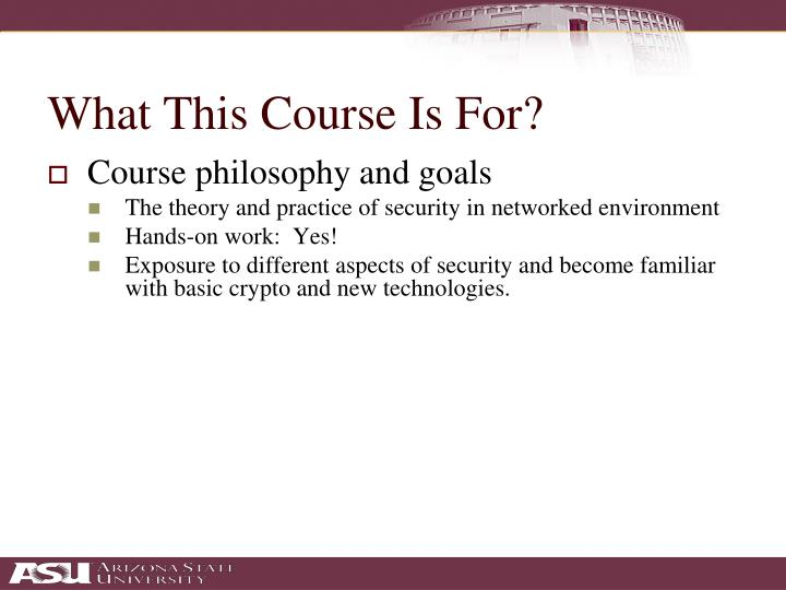 What this course is for