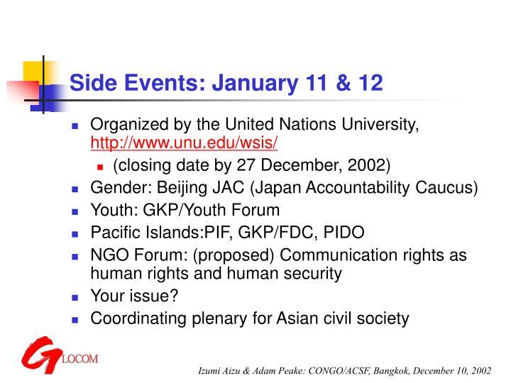 Side Events: January 11 & 12