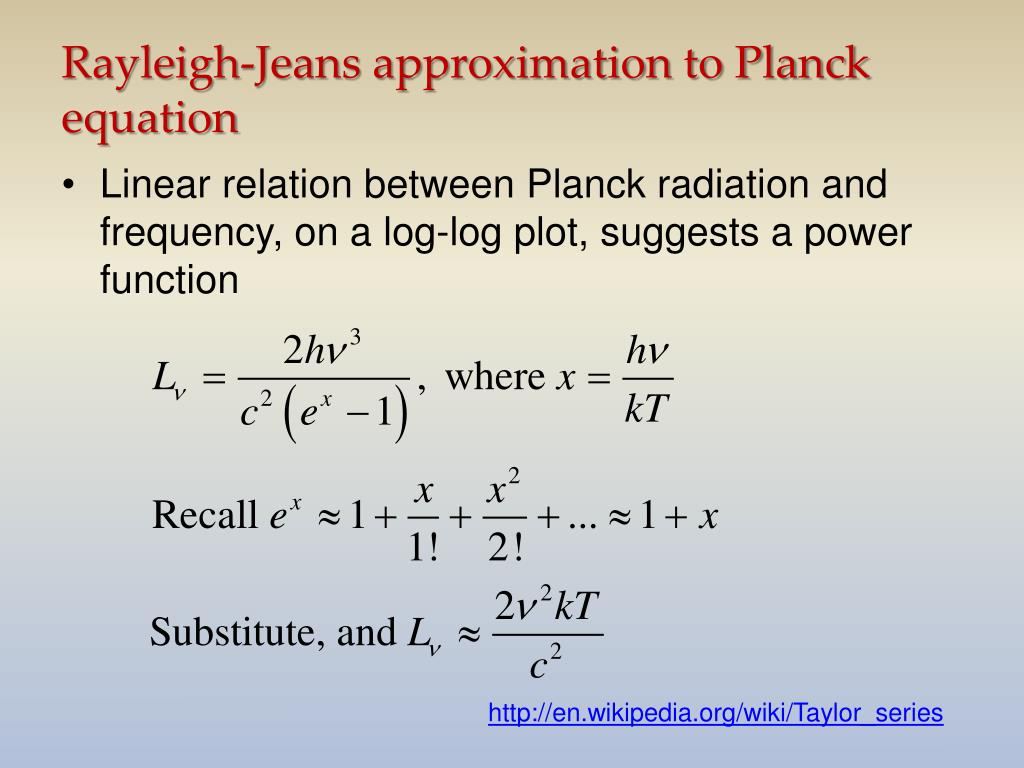 Rayleigh-Jeans approximation to Planck equation