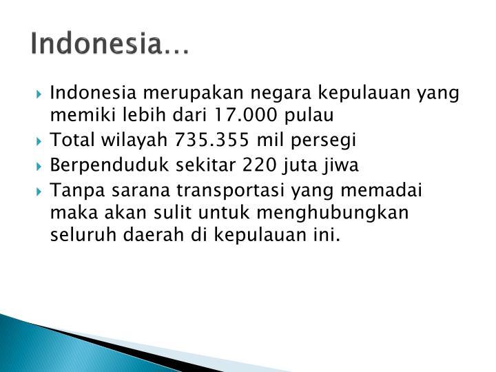 Indonesia…