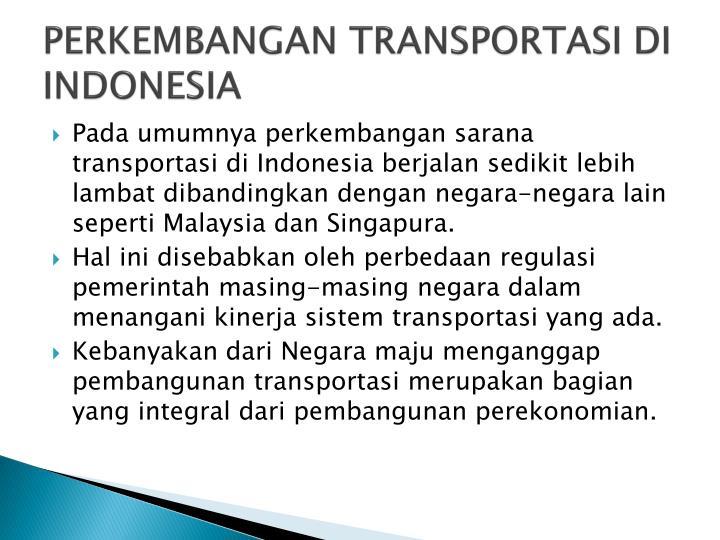 PERKEMBANGAN TRANSPORTASI DI INDONESIA