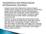 transportasi dan perdagangan internasional indonesia1