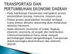 transportasi dan pertumbuhan ekonomi daerah1